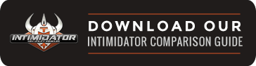Intimidator Comparison Guide